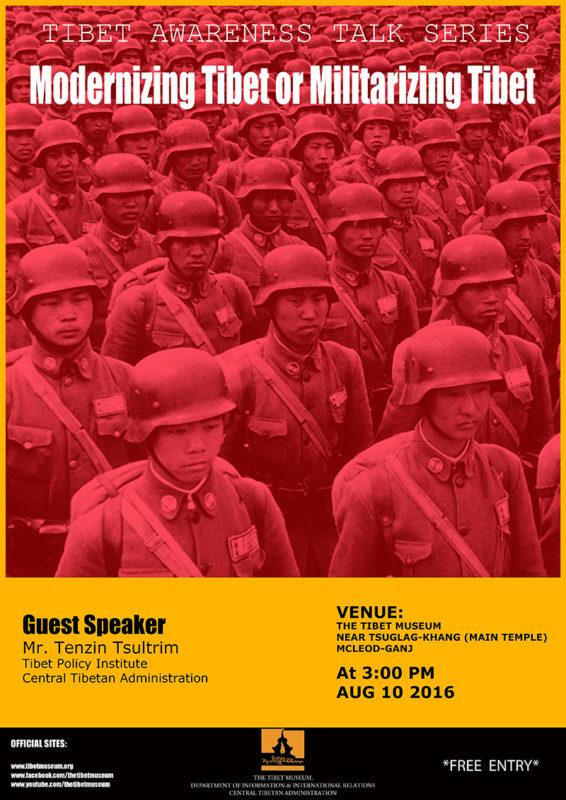 Tibet Awareness Talk Series- Modernizing Tibet or Militarizing Tibet?